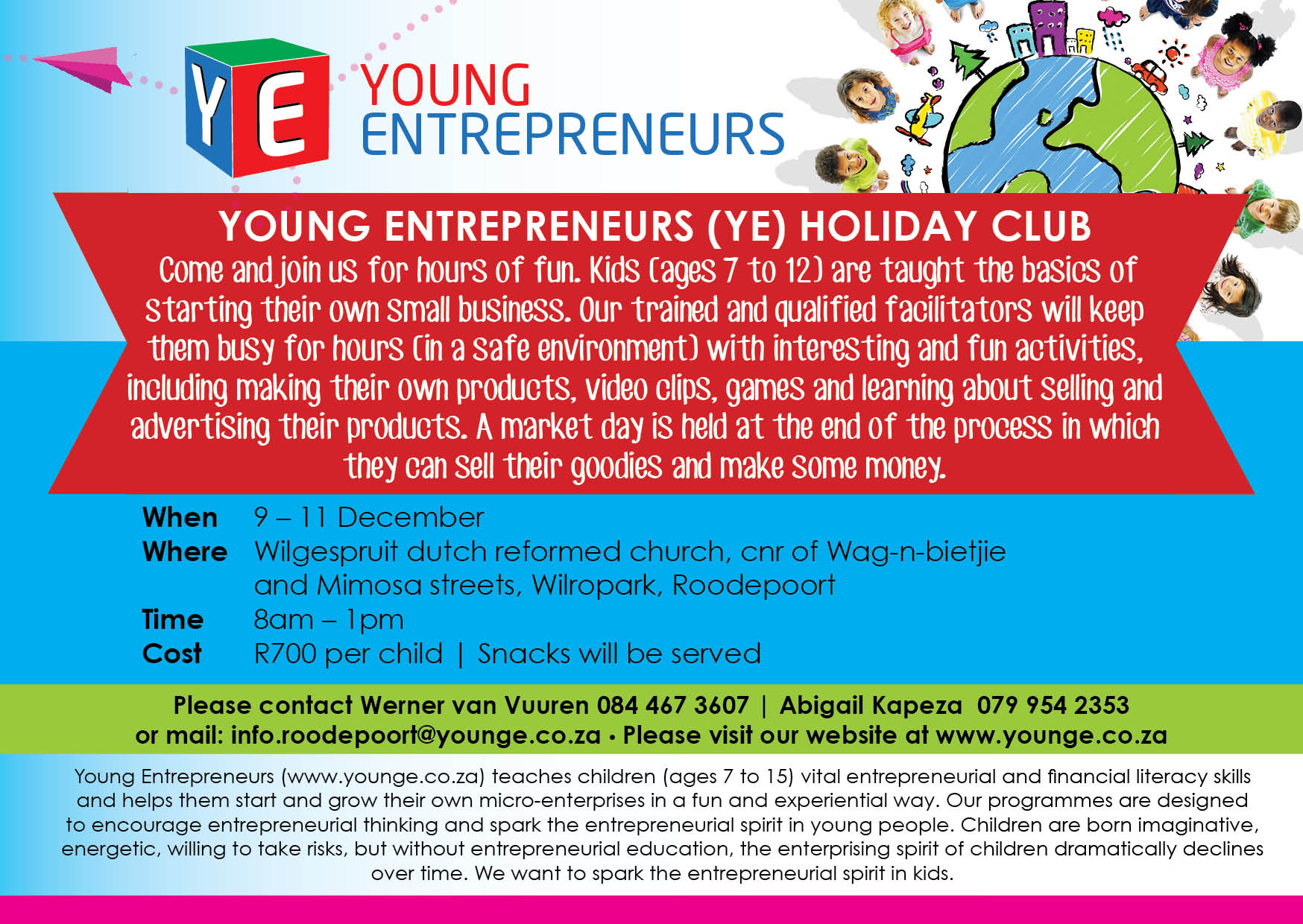 Young Entrepreneurs Holiday Club @ Wilgespruit Dutch Reformed Church, Cnr Wag-'n-bietjie & Mimosa Streets, Wilropark